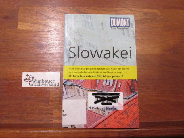 Slowakei : [mit Extra-Reisekarte und 10 Entdeckungstouren!]. Renata SakoHoess / DuMont-Reise-Taschenbuch - SakoHoess, Renata (Verfasser)