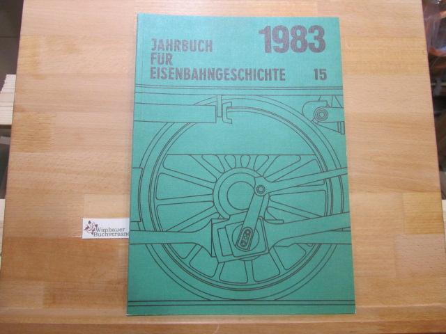 Jahrbuch für Eisenbahngeschichte 1983 15 - Eckert, Kurt