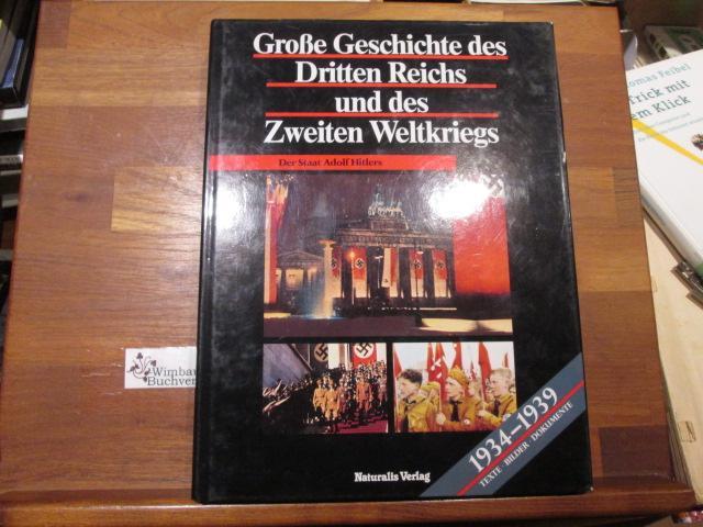 Der Staat Adolf Hitlers : [1934 -: Zentner, Christian (Herausgeber)