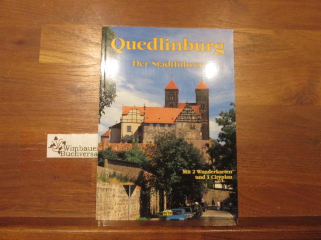 Quedlinburg : ein Führer durch die Weltkulturerbe-Stadt. Wolfgang Hoffmann. [Es fotografierte Thorsten Schmidt] / Touristen-Reihe - Hoffmann, Wolfgang (Verfasser)