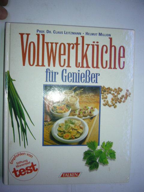 Vollwertküche für Genießer: Leitzmann, Claus und