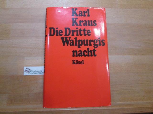 Die dritte Walpurgisnacht: Kraus, Karl :