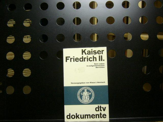 Kaiser Friedrich II.: Heinisch, Klaus J.
