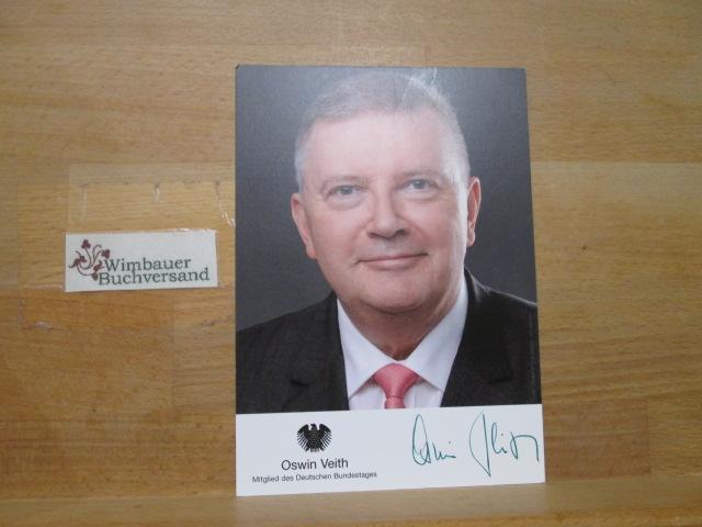 Original Autogramm Oswin Veith MdB CDU ///: Veith, Oswin :