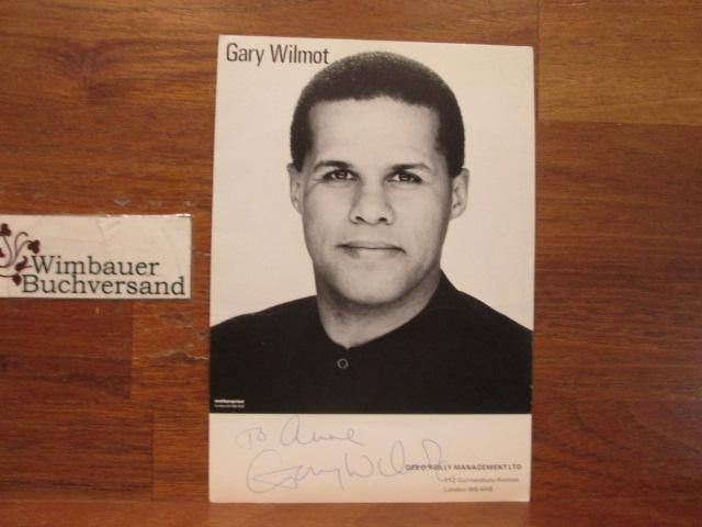 Original Autograph Gary Wilmot (*1954 english singer) /// Autogramm Autograph signiert signed signee