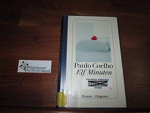 Elf Minuten : Roman. Aus dem Brasilianischen: Coelho, Paulo :