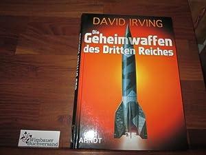 Die Geheimwaffen des Dritten Reiches. David Irving.: Irving, David John