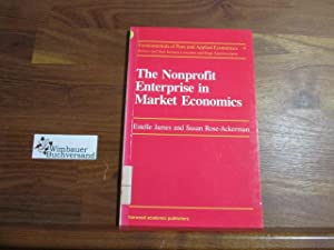 The Nonprofit Enterprise in Market Economics (Fundamentals: James, Estelle and