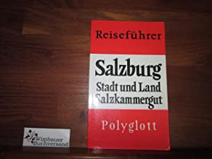 Salzburg Polyglott Reiseführer.: Lorenz, Eva :