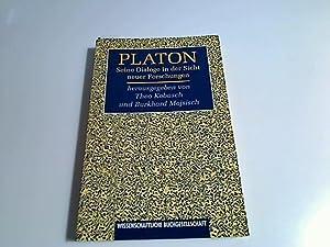 Platon. Seine Dialoge in der Sicht neuer: Kobusch, Theo und