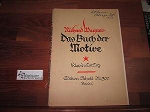 Das Buch der Motive aus Opern und: Wagner, Richard und