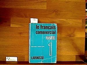 Le Francais Commercial. Tome I: Manuel. Édition: Mauger, Gaston und