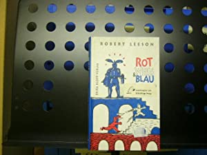 Rot Weiss & Blau *Vorausexemplar*: Leeson, Robert :
