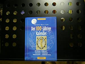Der 100-jährige Kalender: Zehl, Hermine-Marie :