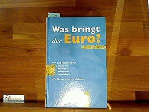 Was bringt der EURO ?: Weinert, Klaus :