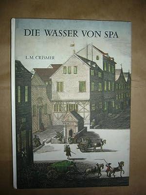 Die Wässer von Spa: Crismer, L.M. :