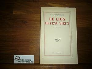 Le Lion Devenu Vieux. (Roman).: Schlumberger, Jean :