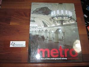 Metro: The Story of the Underground Railway: Bennett, David :