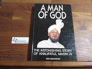 Man of God: Astonishing Story of His: Adamson, Iain :