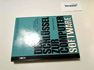 Der Schlüssel zur Computer-Software : e. strukturierte: Twiehaus, Jürgen :