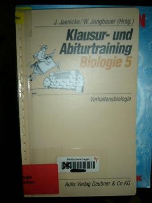 Klausur- und Abiturtraining Biologie 5 Verhaltensbiologie: Jaenicke, Joachim und