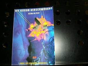 Die Kerian-Verschwörung : Band 1 der Gallagher-Chroniken.: Hiltrop, Achim :