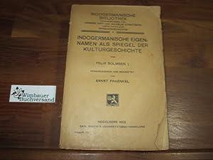 Indogermanische Eigennamen als Spiegel der Kulturgeschichte. Hrsg.: Solmsen, Felix und