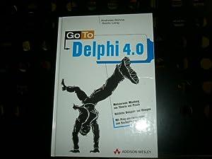 Go to Delphi 4.0: Bohne, Andreas und