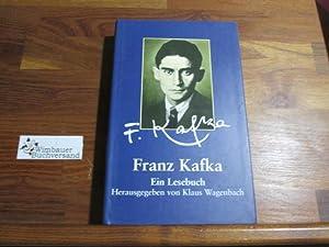 Franz Kafka : ein Lesebuch: Kafka, Franz und