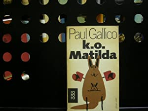 k.o. Matilda: Gallico, Paul :