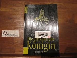 Die afrikanische Königin : Thriller. ; Christian: Domerego, Roch, Christian