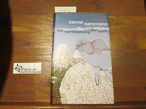 Die Vermessung der Welt : Roman.: Kehlmann, Daniel und