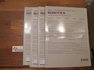 IEEE Transactions on Robotics, 4 Issues: Vol 30, No 4, and Vol 31, Nos 1,2 and 3