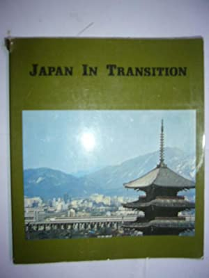 Japan in Transition : One Hundred Years: Japan Ministry of