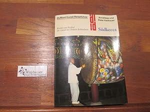 """Südkorea : Kunst u. Kultur im """"Land: Keilhauer, Anneliese und"""