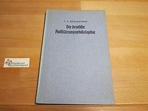 Die deutsche Aufklärungsphilosophie : mit Bildn. [2: Brockdorff, Cay von