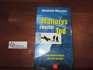 Mallorys zweiter Tod : das Everest-Rätsel und: Messner, Reinhold :