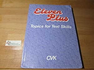 Eleven Plus - Topics for Text Skills: Steinbrecher, Armin, Prof.