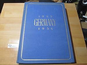 Germany : 1945 - 1954. Ed. with: Grotkopp, Wilhelm und