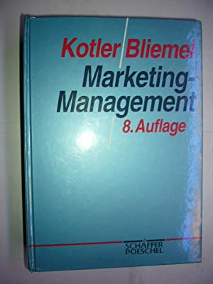 Marketing-Management: Kotler, Philip und