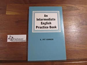 An Intermediate English Practice Book: Corder, S.Pit :