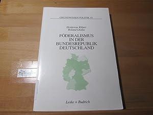 Föderalismus in der Bundesrepublik Deutschland : eine: Kilper, Heiderose und
