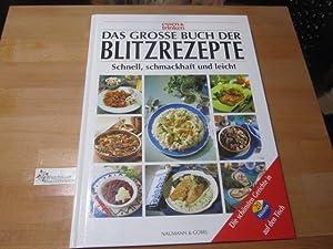 Das grosse Buch der Blitzrezepte : [schnell,: Zarling, Sabine (Red.),