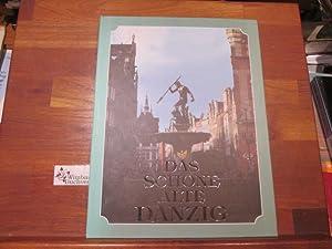 Das schöne alte Danzig. [Tekst:. Fotos: WacÅ'aw: Krzyanowski, Lech, Waclaw