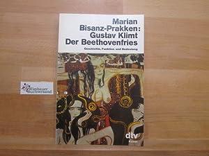 Gustav Klimt : d. Beethovenfries ; Geschichte,: Bisanz-Prakken, Marian und