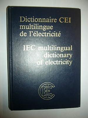 Dictionaire CEI multilingue de l'electricite IEC multilingual