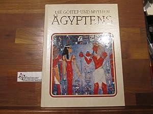 Die Götter und Mythen Ägyptens. [Einzig berecht.: Ions, Veronica :