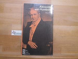 Alexander von Humboldt in Selbstzeugnissen und Bilddokumenten.: Meyer-Abich, Adolf (Verfasser)