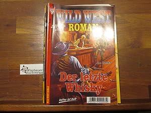 Wild West Roman Nr. 55: Der letzte: Juhnke, Joe :