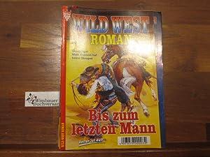 Wild West Roman Nr. 58: Bis zum: Wego, G.F. :